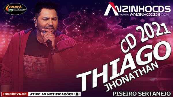 Thiago Jhonathan - Piseiro Sertanejo - Julho 2021