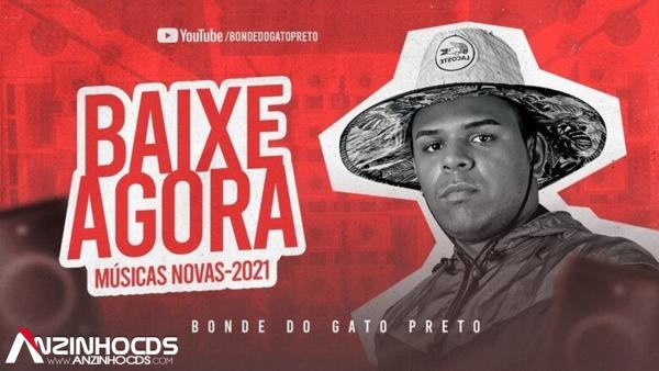 BONDE DO GATO PRETO - MAIO 2021