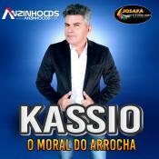 KASSIO O MORAL DO ARROCHA - KASSIO O MORAL DO ARROCHA - 2021