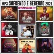 MP3 SOFRENDO E BEBENDO - 2021