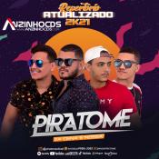 Banda Piratome - Repertório Atualizado - 2021