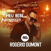 Rogerio Dumont - EP AUTORAL (MEU BEBÊ) - 2021